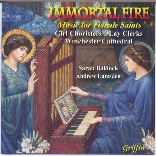 Immortal Fire: Music for Female Saints by Various Artists