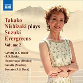 Play & Download Takako Nishizaki Plays Suzuki Evergreens, Vol. 2 by Various Artists | Napster