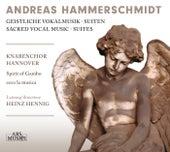 Hammerschmidt: Sacred Vocal Suites by Various Artists
