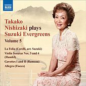 Play & Download Takako Nishizaki Plays Suzuki Evergreens, Vol. 5 by Various Artists | Napster