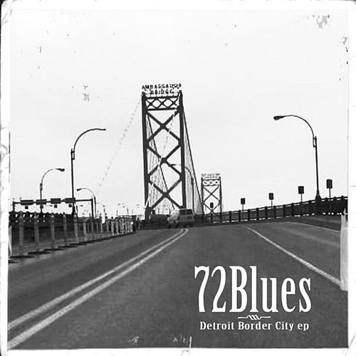 Detroit Border City by 72Blues