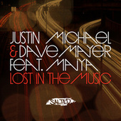 Play & Download Lost in the Music by Justin Michael | Napster