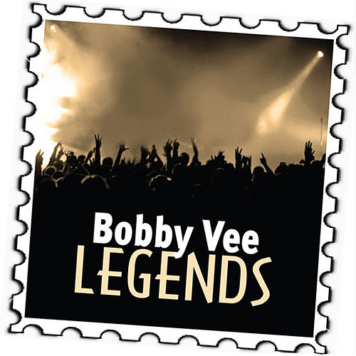 Play & Download Bobby Vee: Legends by Bobby Vee | Napster