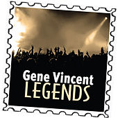 Play & Download Gene Vincent: Legends by Gene Vincent | Napster
