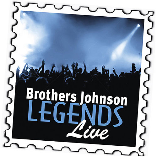Play & Download Brothers Johnson: Legends (Live) by The Brothers Johnson | Napster