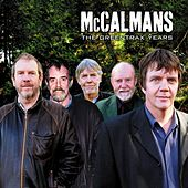 Play & Download The Greentrax Years by The McCalmans | Napster