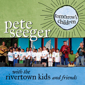 Tomorrow's Children by Pete Seeger
