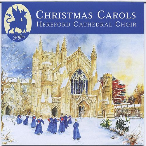 Christmas Carols from Hereford Cathedral by Hereford Cathedral Choir