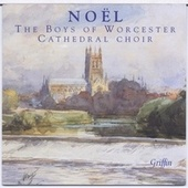 Noel: The Boys of Worcester Cathedral Choir by Worcester Cathedral Choir