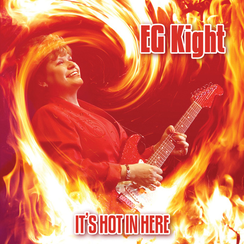 It's Hot In Here by E.G. Kight