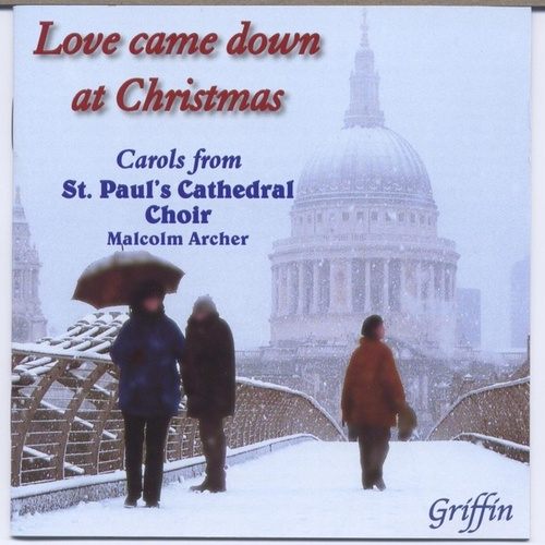 Love came down at Christmas by St. Paul's Cathedral Choir