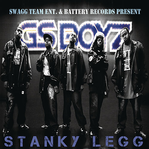 Play & Download Stanky Legg by GS Boyz | Napster