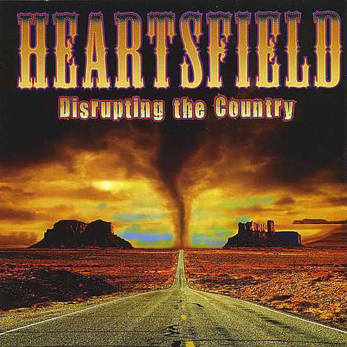 Play & Download Disrupting the Country by Heartsfield | Napster