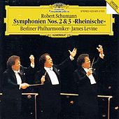 Play & Download Schumann: Symphonies Nos. 2 & 3 by Berliner Philharmoniker | Napster
