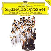 Play & Download Dvorak: Serenades opp. 22&44 by Orpheus Chamber Orchestra | Napster