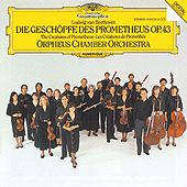 Beethoven: The Creatures of Prometheus, Op.43 by Orpheus Chamber Orchestra