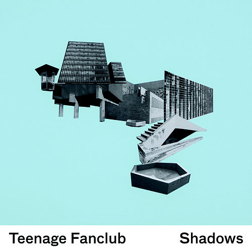 Play & Download Shadows by Teenage Fanclub | Napster