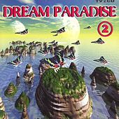 Play & Download Dream Paradise 2 by Various Artists | Napster