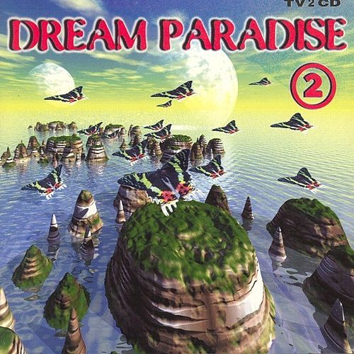 Dream Paradise 2 by Various Artists