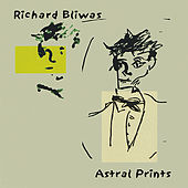 Astral Prints by Richard Bliwas
