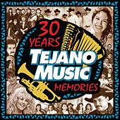 Play & Download 30 Years of Tejano Music Memories by Various Artists | Napster