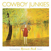 Play & Download Renmin Park by Cowboy Junkies | Napster
