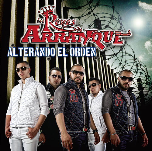 Play & Download Alterando El Orden by Los Reyes De Arranque | Napster