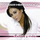 Play & Download Exitos y Mas by Myriam Hernández | Napster
