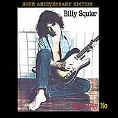 Don't Say No (Remastered Edition) by Billy Squier