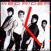 Play & Download Breaking Curfew by Red Rider | Napster