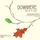 Two At A Time by Downhere
