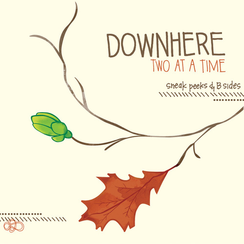 Play & Download Two At A Time by Downhere | Napster