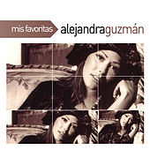 Play & Download Mis Favoritas by Alejandra Guzmán | Napster