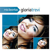 Play & Download Mis Favoritas by Gloria Trevi | Napster