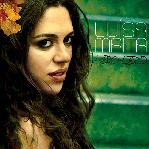 Play & Download Lero-Lero by Luisa Maita | Napster