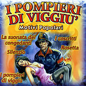 Play & Download I pompieri di viggiù by Various Artists | Napster