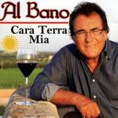 Play & Download Cara terra mia by Al Bano | Napster