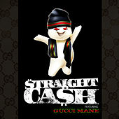 Play & Download Straight Cash feat. Gucci Mane by French Montana | Napster