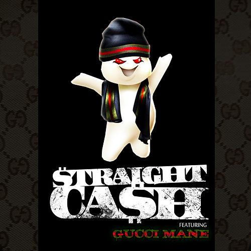 Straight Cash feat. Gucci Mane by French Montana