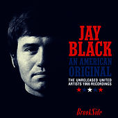 Play & Download An American Original: The Unreleased United Artists 1966 Recordings by Jay Black | Napster