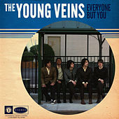 Everyone But You (Single) by The Young Veins