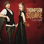 Let's Fight by Thompson Square