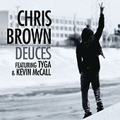 Play & Download Deuces featuring Tyga & Kevin McCall by Chris Brown | Napster