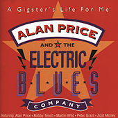 Play & Download A Gigster's Life For Me by Alan Price | Napster