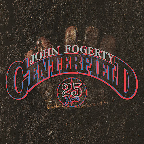 Play & Download Centerfield by John Fogerty | Napster