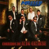 Play & Download Corridos De Alto Calibre by Mazizo Musical   Napster