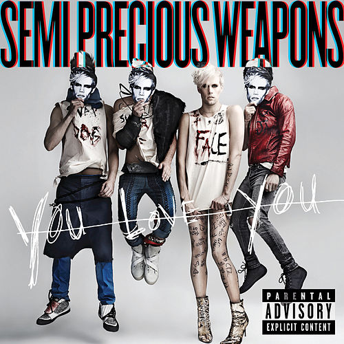 Play & Download You Love You by Semi Precious Weapons | Napster