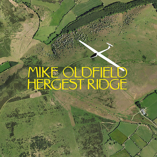 Play & Download Hergest Ridge by Mike Oldfield | Napster