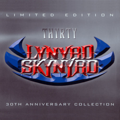 Play & Download Thyrty - The 30th Anniversary Collection by Lynyrd Skynyrd | Napster