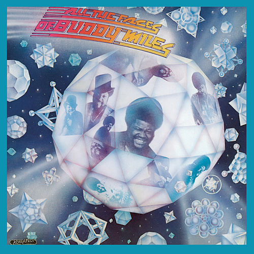 Play & Download All The Faces of Buddy Miles (Bonus Track Version) by Buddy Miles | Napster